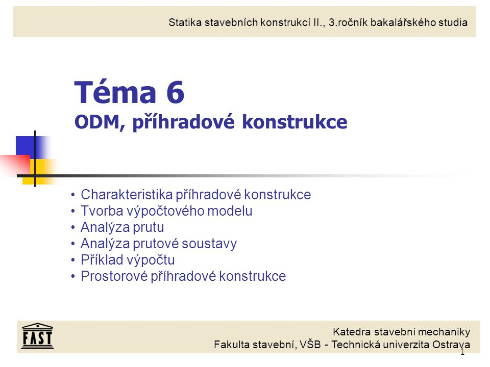 Téma 6 ODM, příhradové konstrukce
