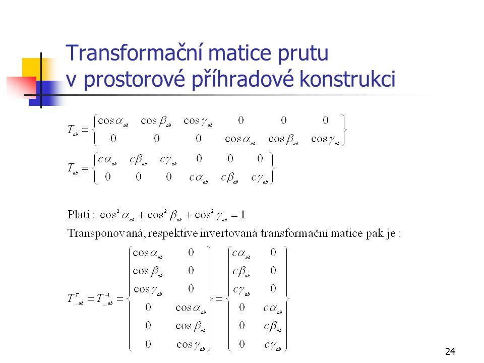 Transformační matice prutu v prostorové příhradové konstrukci