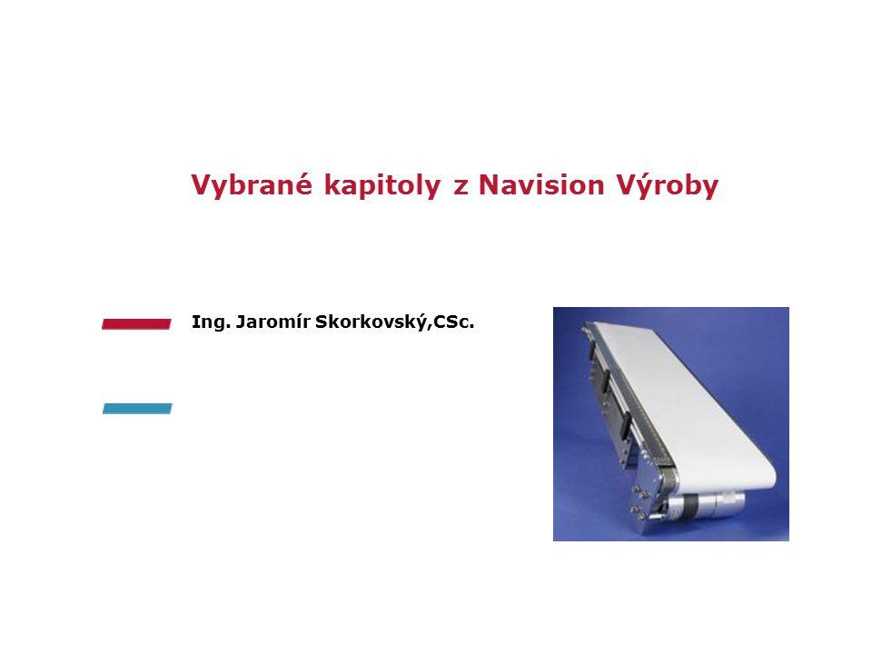 Vybrané kapitoly z Navision Výroby