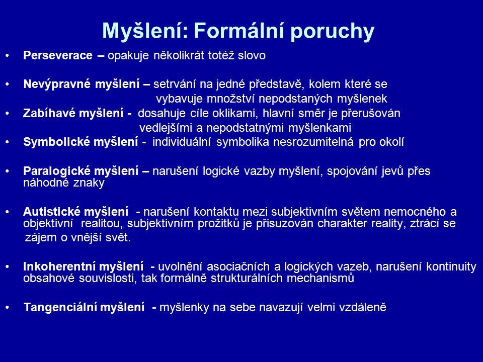 Myšlení: Formální poruchy