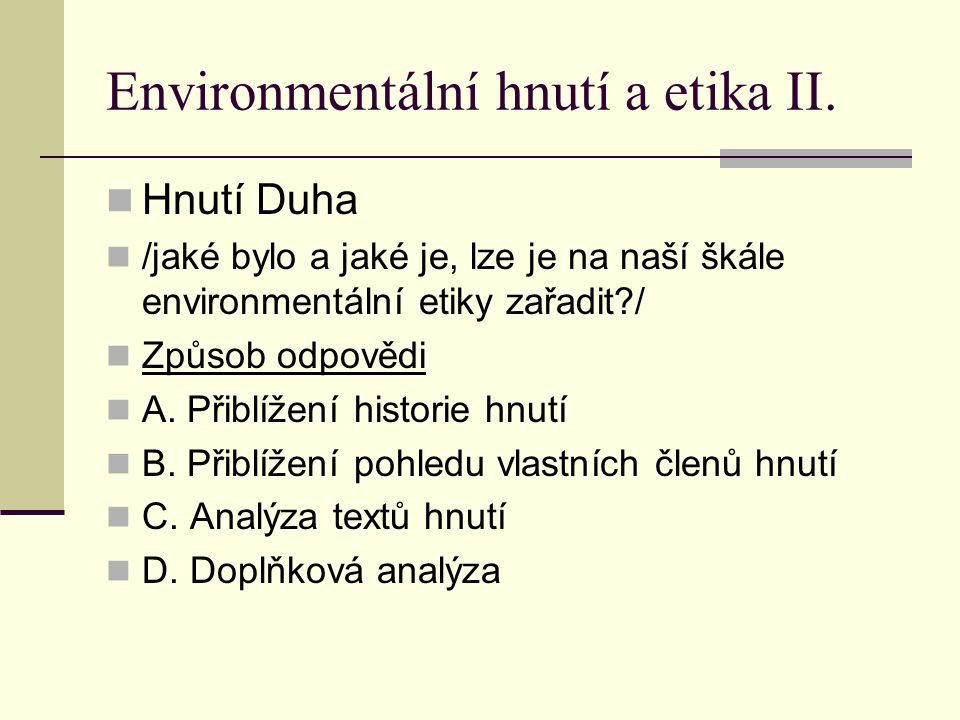 Environmentální hnutí a etika II.
