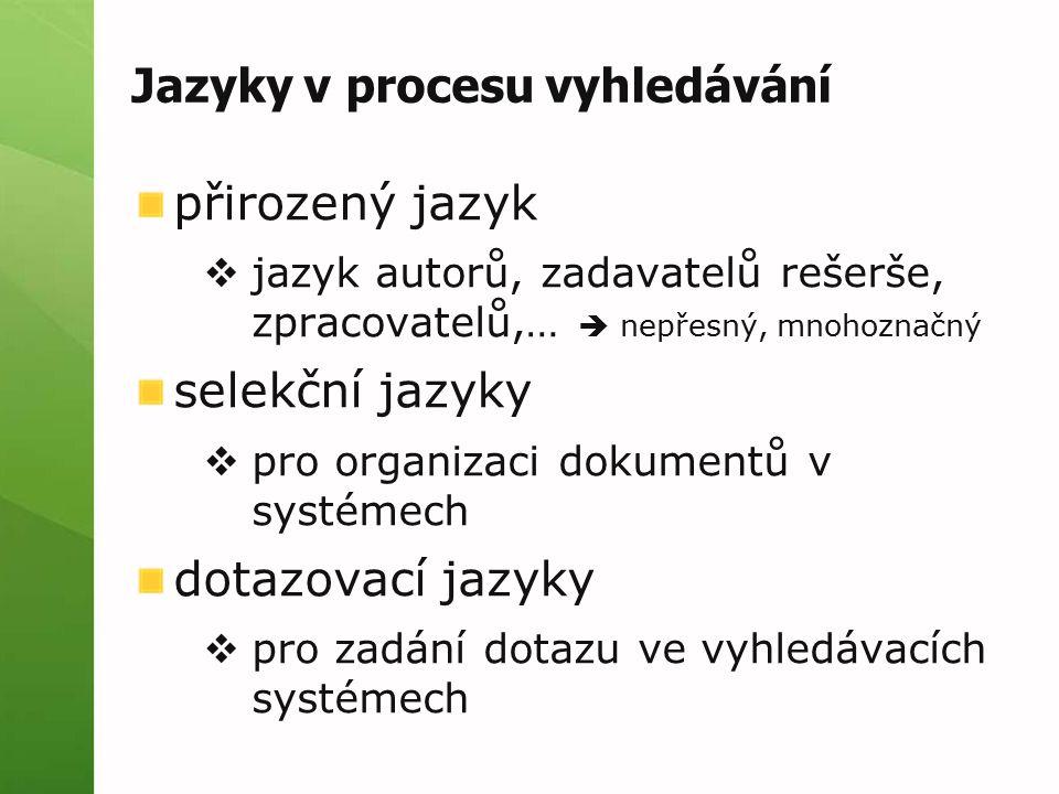 Jazyky v procesu vyhledávání