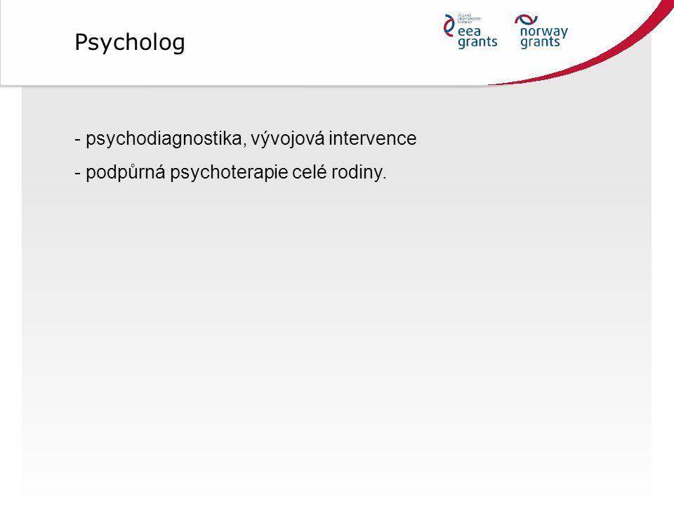 Psycholog psychodiagnostika, vývojová intervence