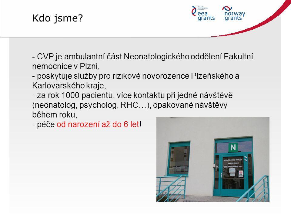 Kdo jsme CVP je ambulantní část Neonatologického oddělení Fakultní nemocnice v Plzni,