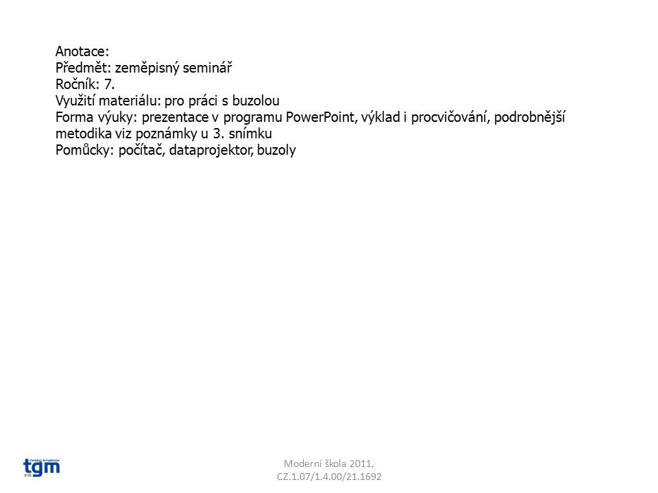 Předmět: zeměpisný seminář Ročník: 7.