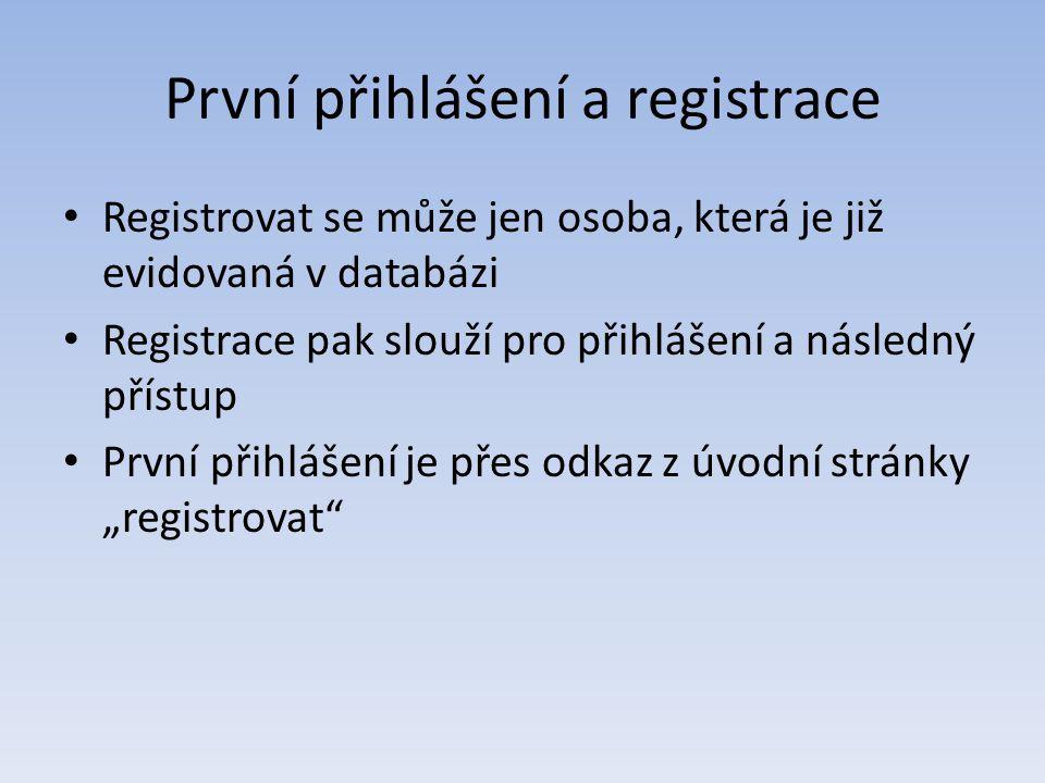 První přihlášení a registrace