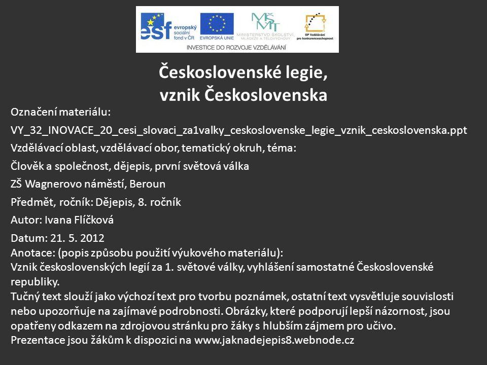 Československé legie, vznik Československa
