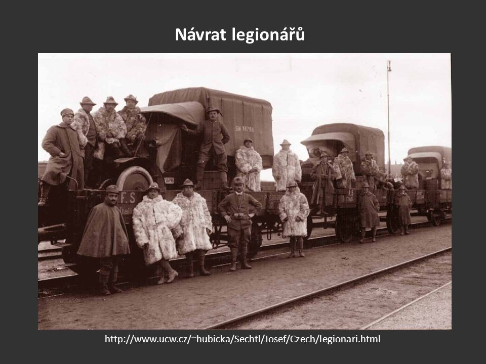 Návrat legionářů http://www.ucw.cz/~hubicka/Sechtl/Josef/Czech/legionari.html