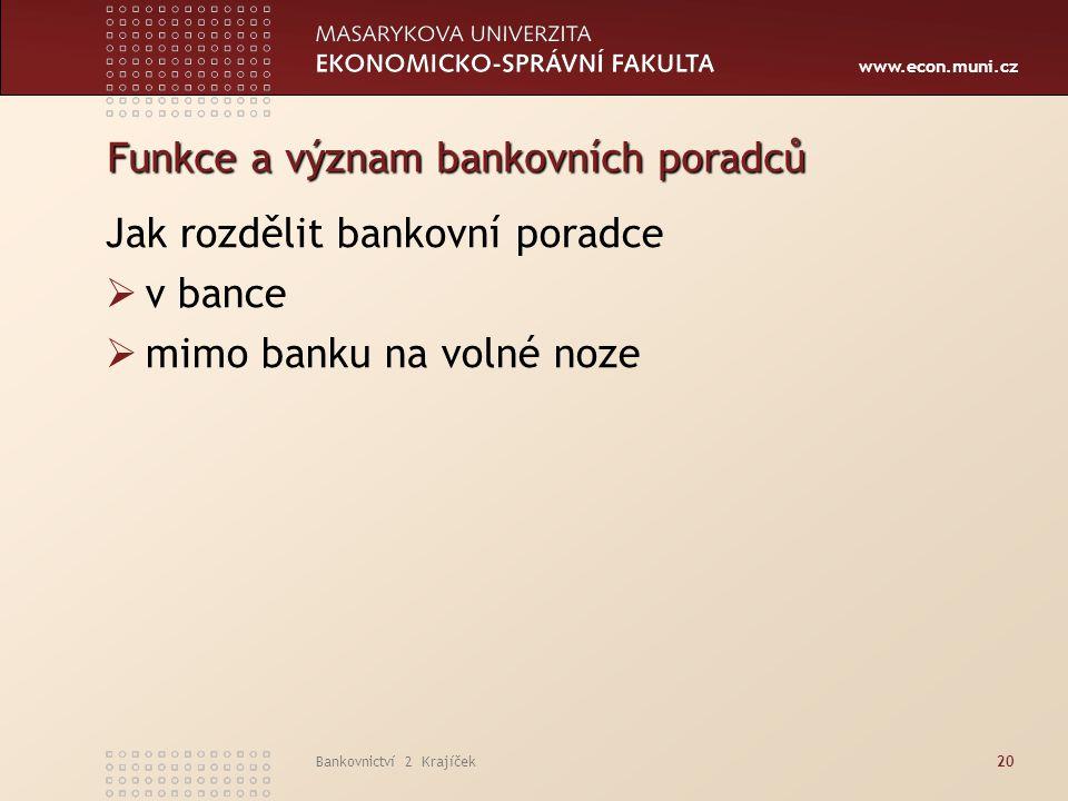 Funkce a význam bankovních poradců