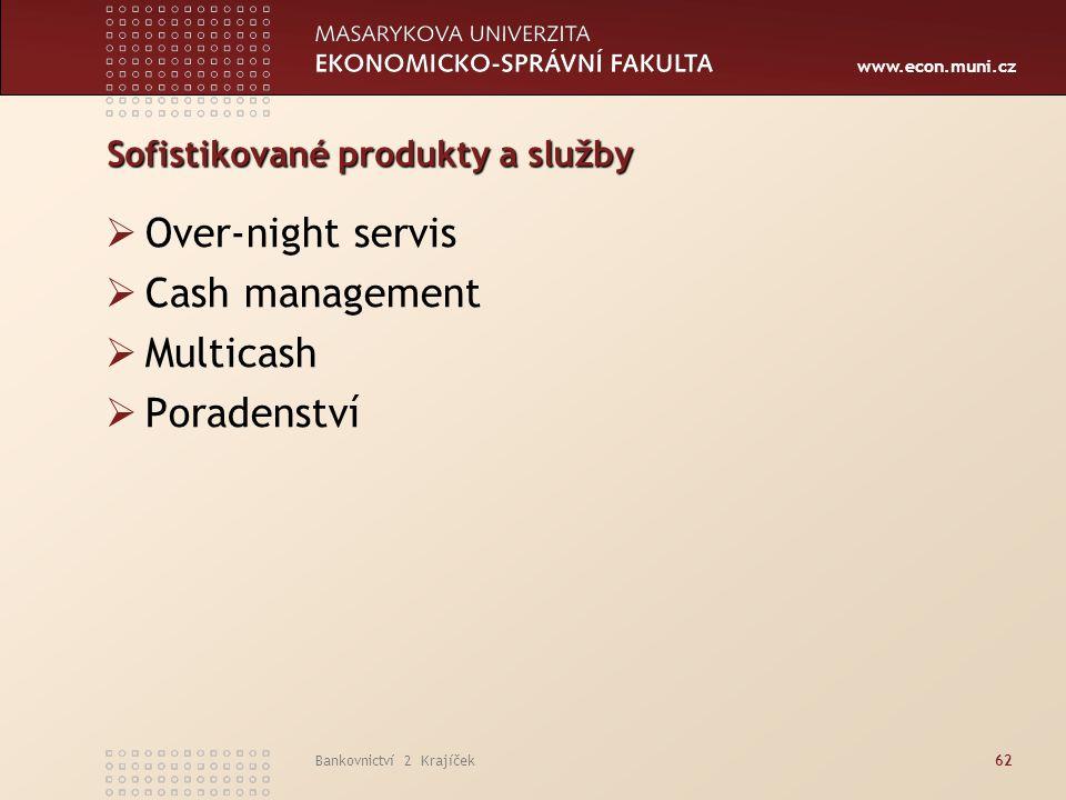 Sofistikované produkty a služby
