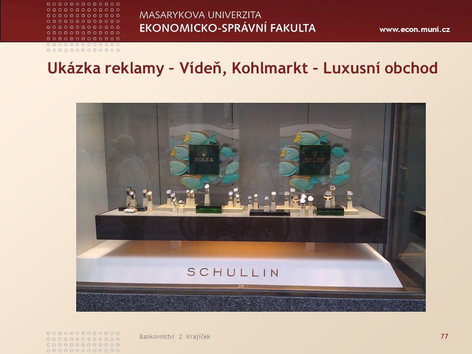 Ukázka reklamy – Vídeň, Kohlmarkt – Luxusní obchod