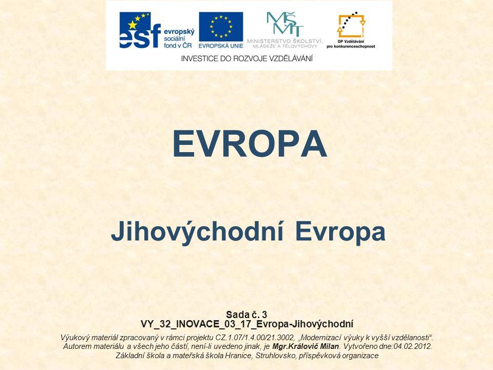 VY_32_INOVACE_03_17_Evropa-Jihovýchodní