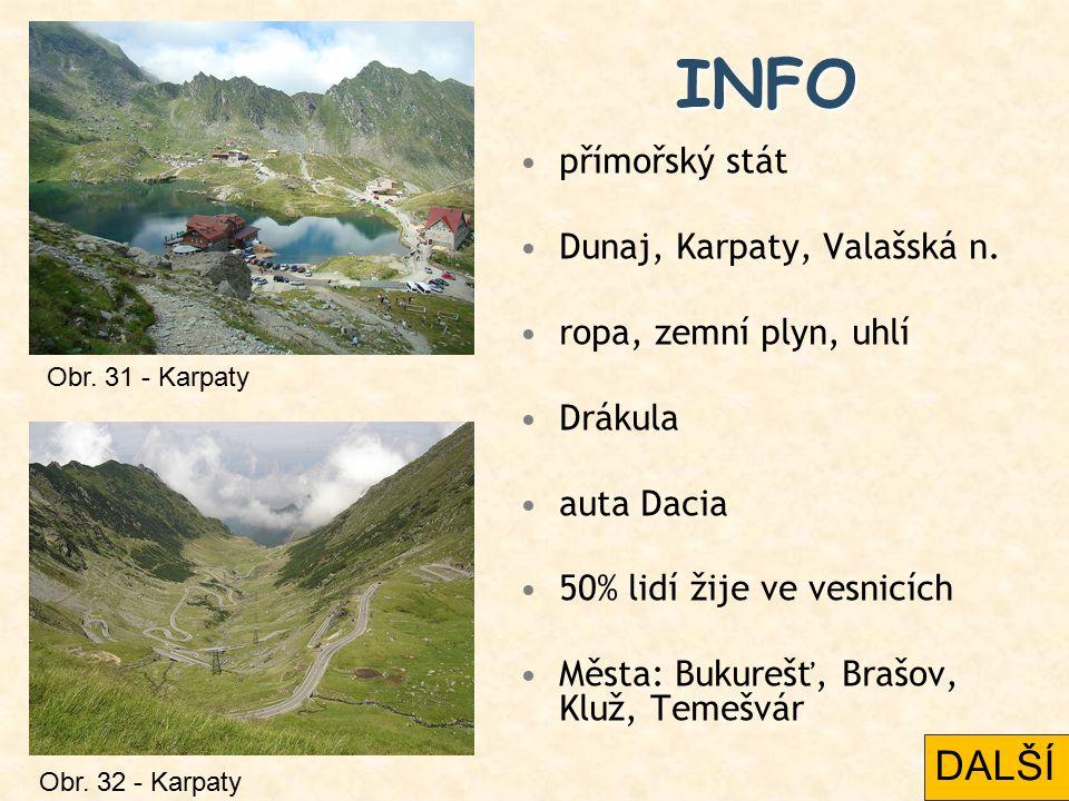 INFO DALŠÍ přímořský stát Dunaj, Karpaty, Valašská n.