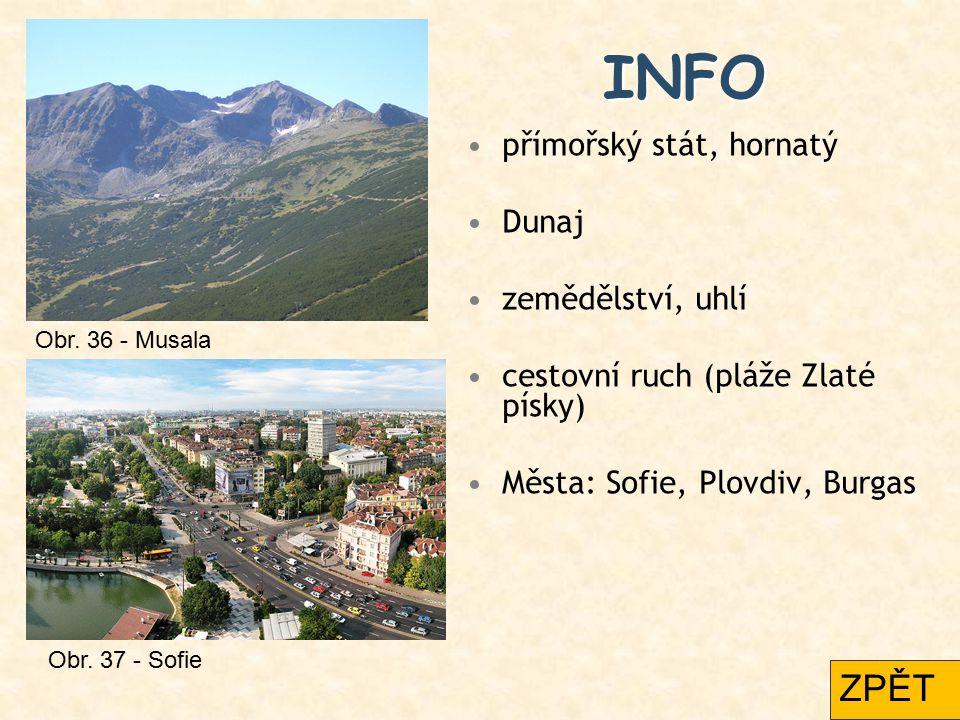 INFO ZPĚT přímořský stát, hornatý Dunaj zemědělství, uhlí