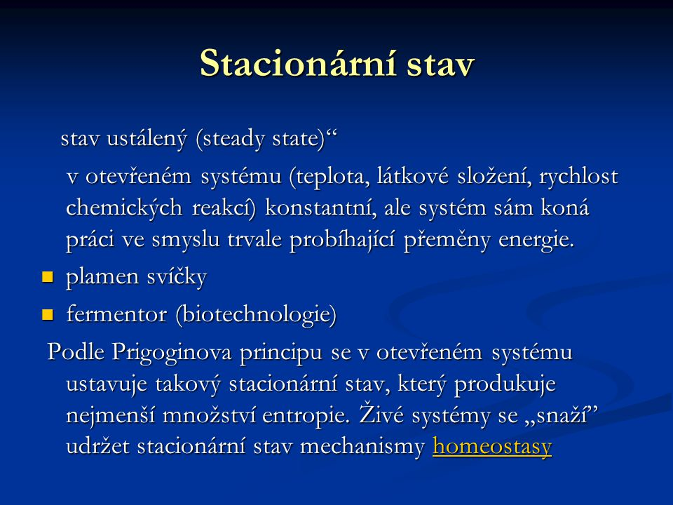 Stacionární stav stav ustálený (steady state)