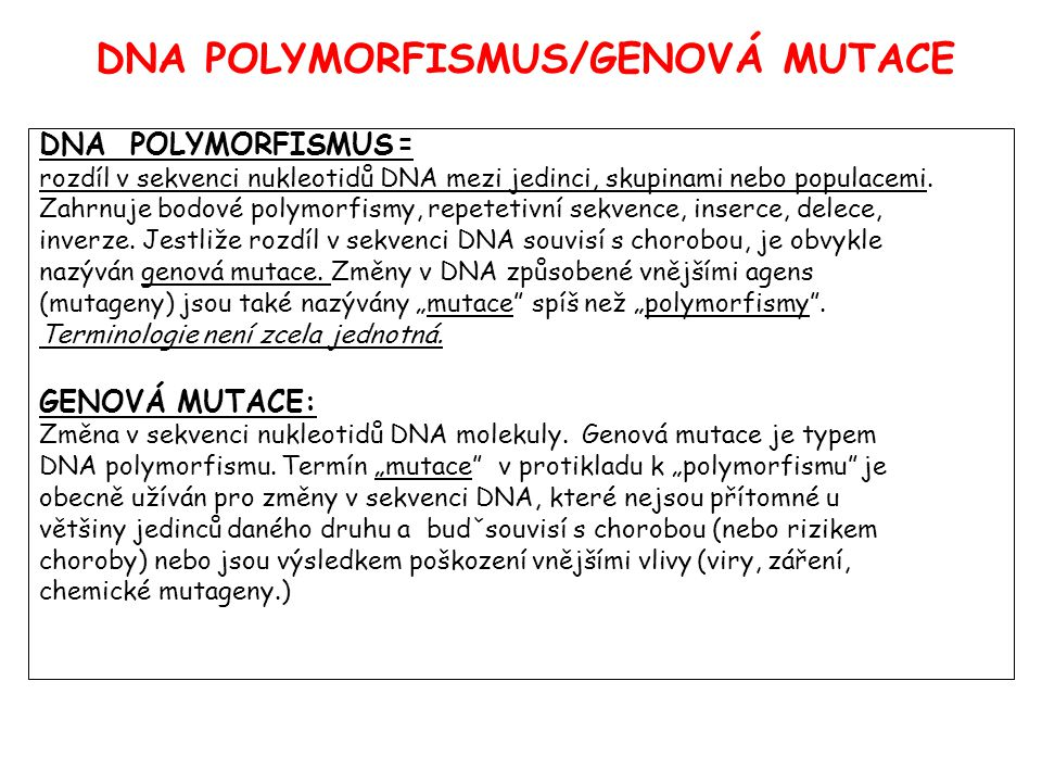 DNA POLYMORFISMUS/GENOVÁ MUTACE