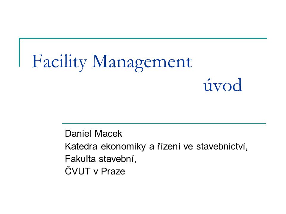 Facility Management úvod