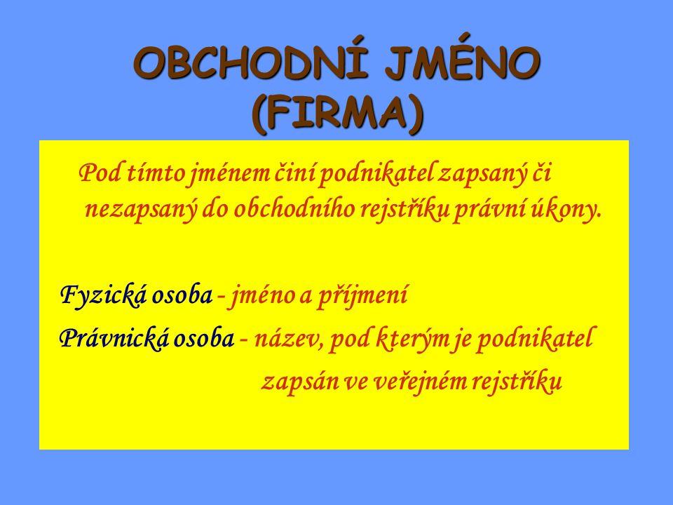 OBCHODNÍ JMÉNO (FIRMA)