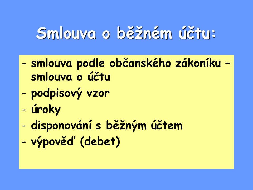 Smlouva o běžném účtu: smlouva podle občanského zákoníku – smlouva o účtu. podpisový vzor. úroky.