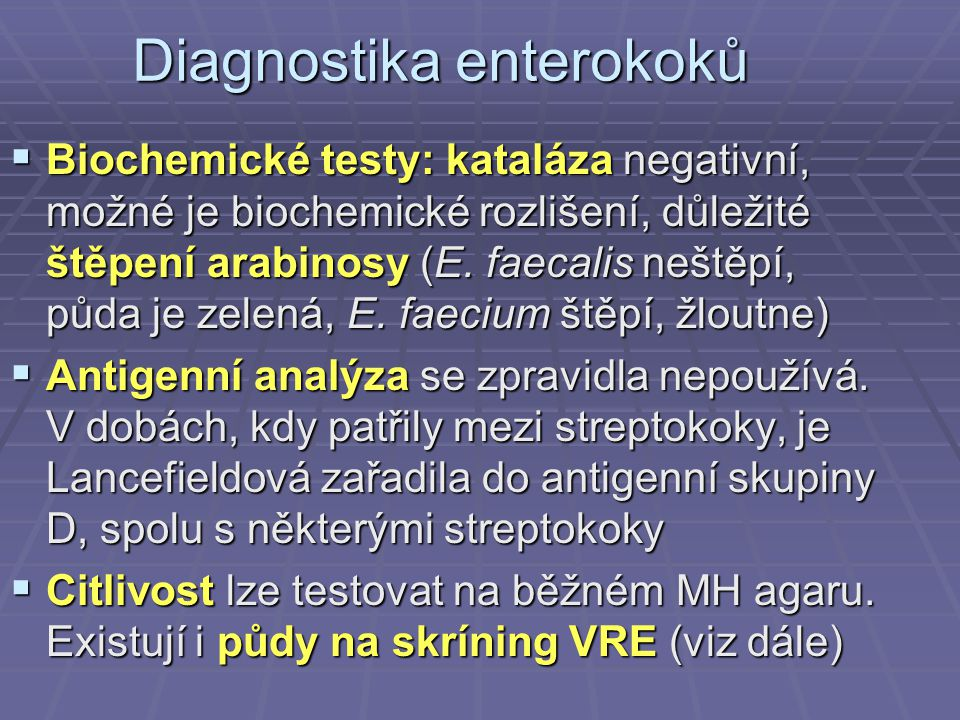 Diagnostika enterokoků