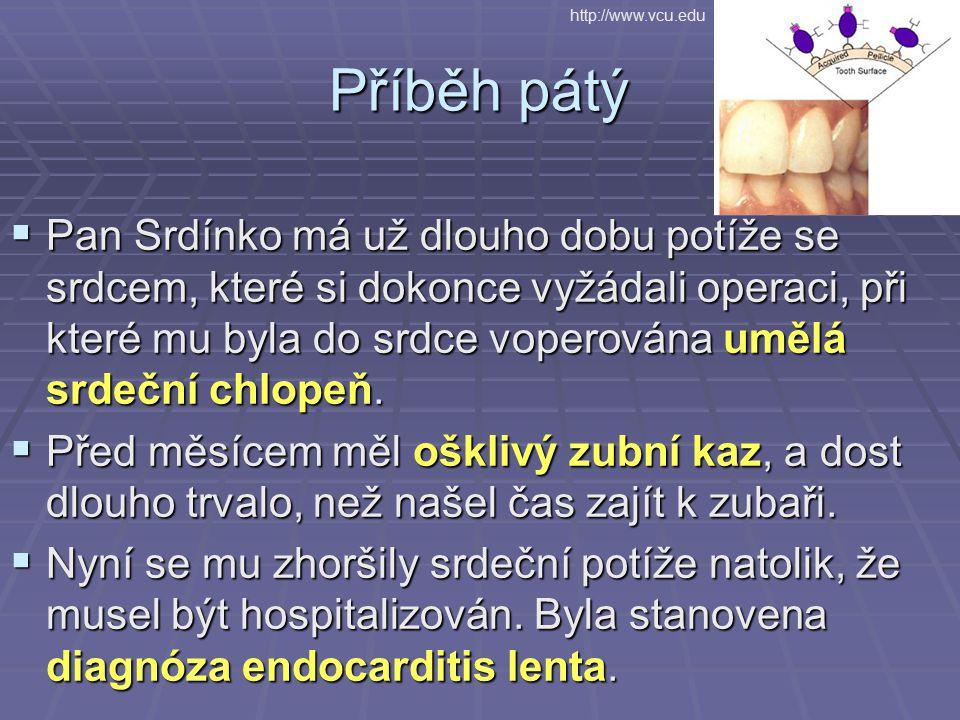 http://www.vcu.edu Příběh pátý.