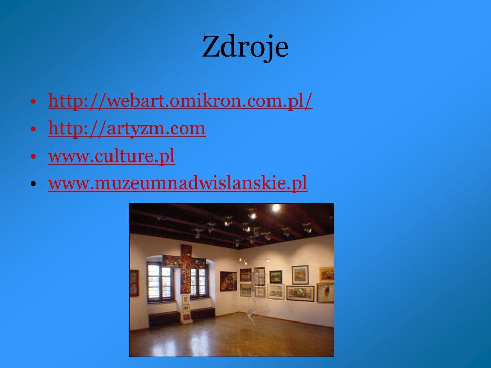 Zdroje http://webart.omikron.com.pl/ http://artyzm.com www.culture.pl