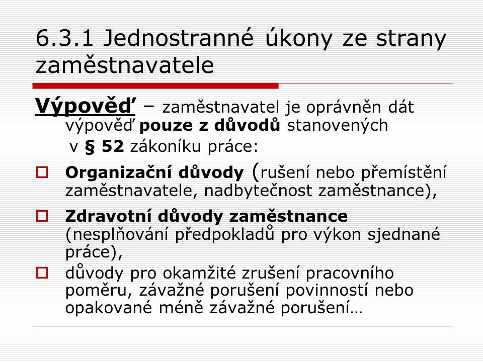 6.3.1 Jednostranné úkony ze strany zaměstnavatele