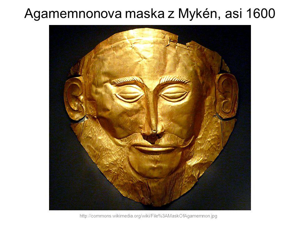 Agamemnonova maska z Mykén, asi 1600