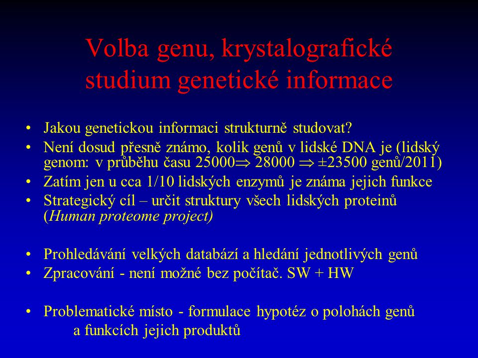 Volba genu, krystalografické studium genetické informace