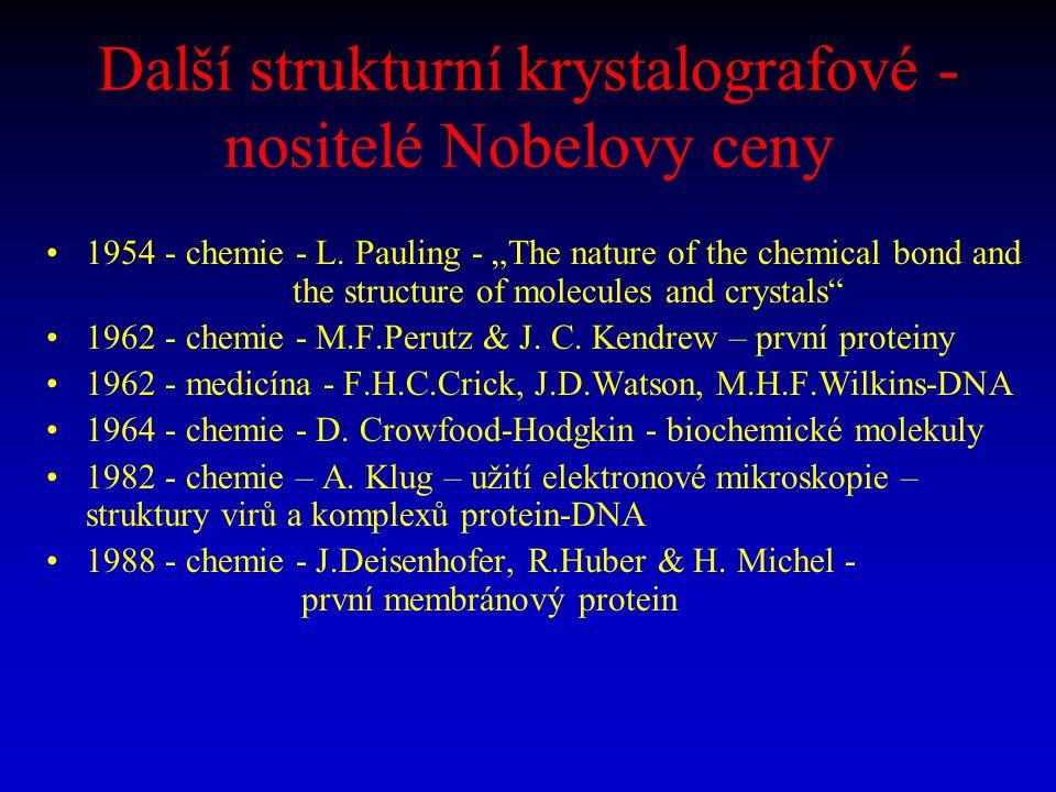 Další strukturní krystalografové -nositelé Nobelovy ceny
