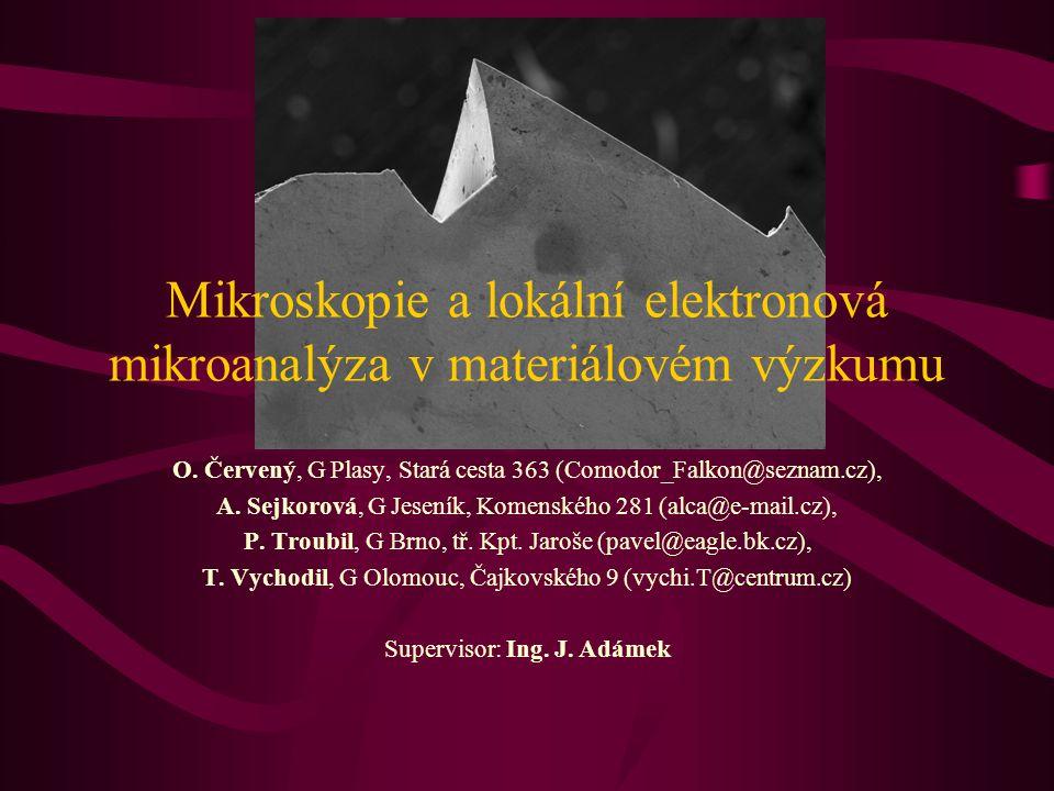 Mikroskopie a lokální elektronová mikroanalýza v materiálovém výzkumu