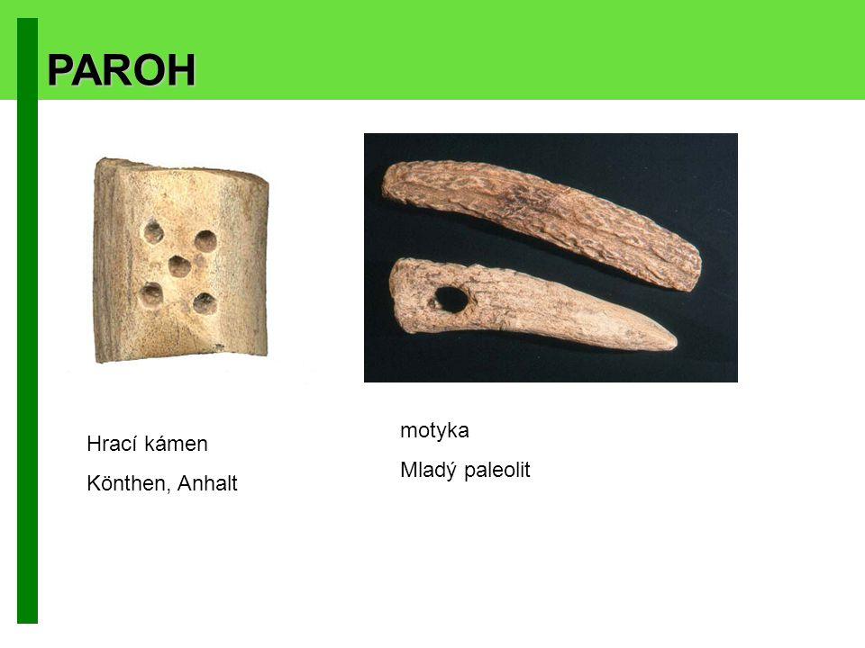 PAROH motyka Mladý paleolit Hrací kámen Könthen, Anhalt