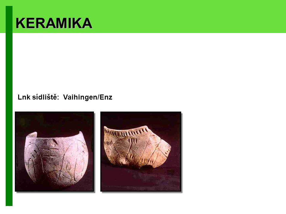 KERAMIKA Lnk sídliště: Vaihingen/Enz