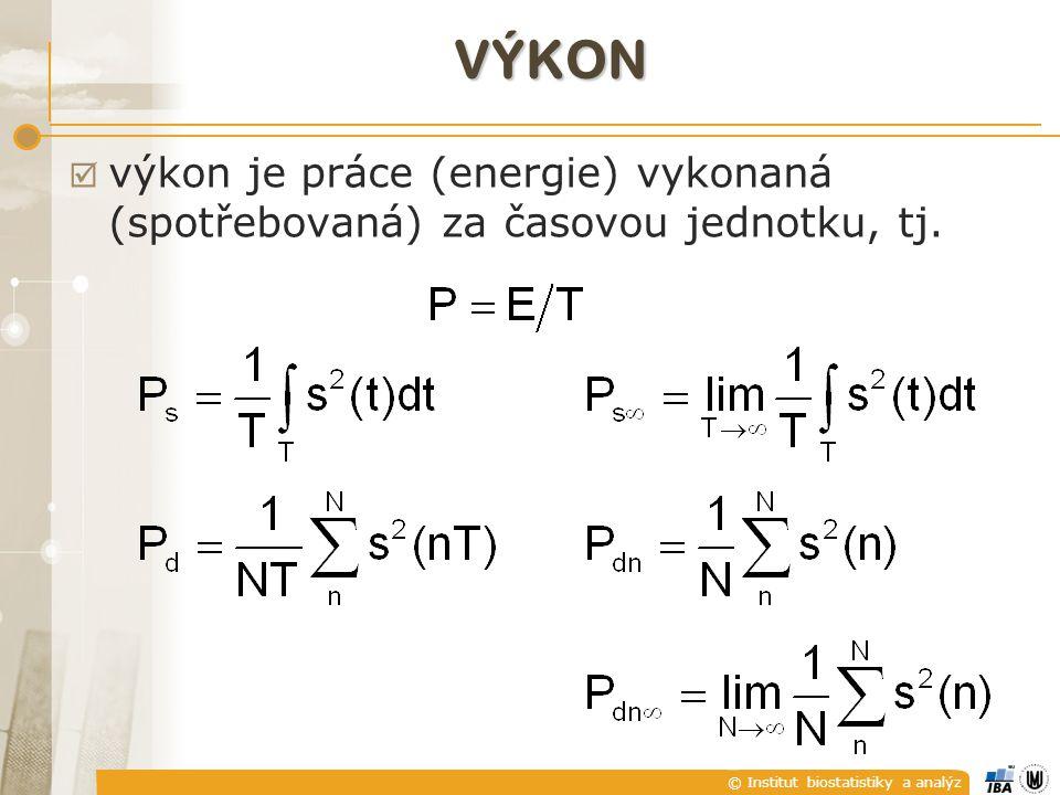 VÝKON výkon je práce (energie) vykonaná (spotřebovaná) za časovou jednotku, tj.