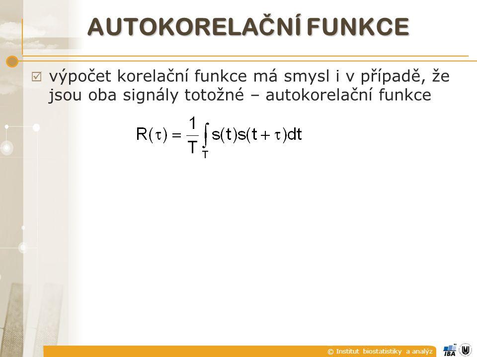autoKorelační funkce výpočet korelační funkce má smysl i v případě, že jsou oba signály totožné – autokorelační funkce.