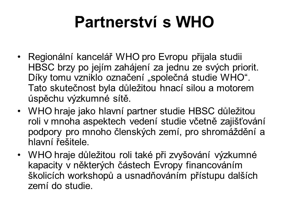 Partnerství s WHO