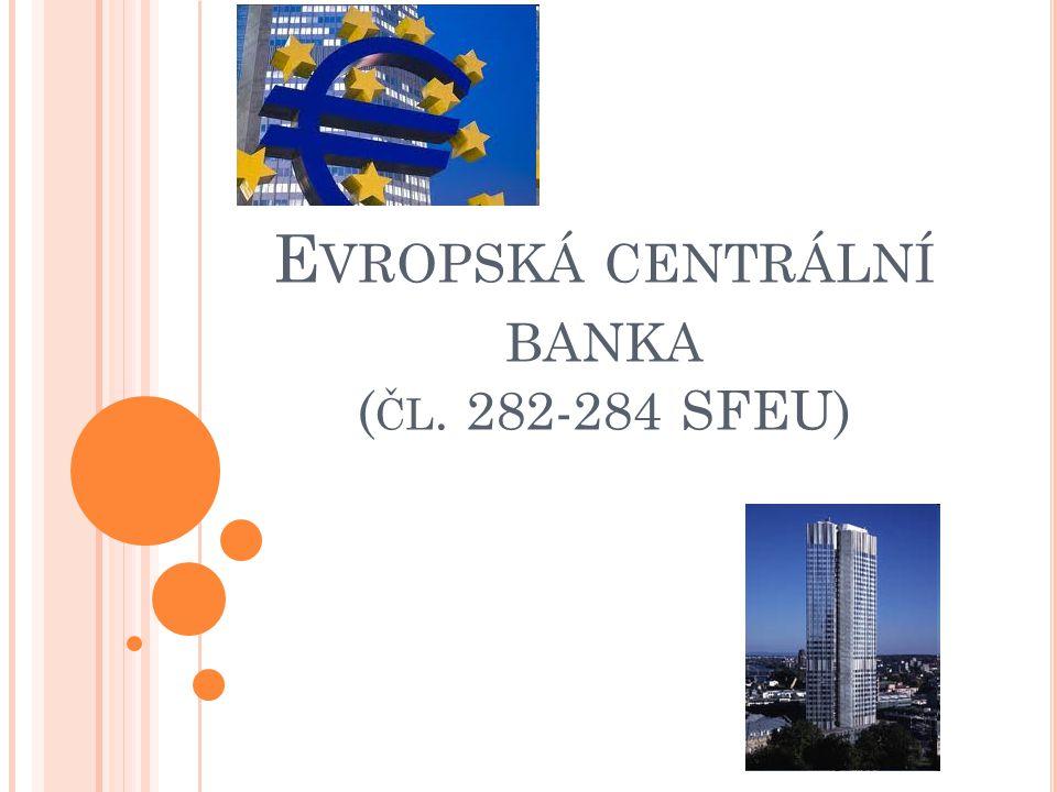 Evropská centrální banka (čl. 282-284 SFEU)