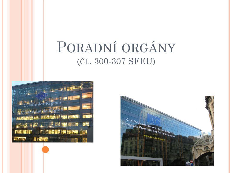 Poradní orgány (čl. 300-307 SFEU)