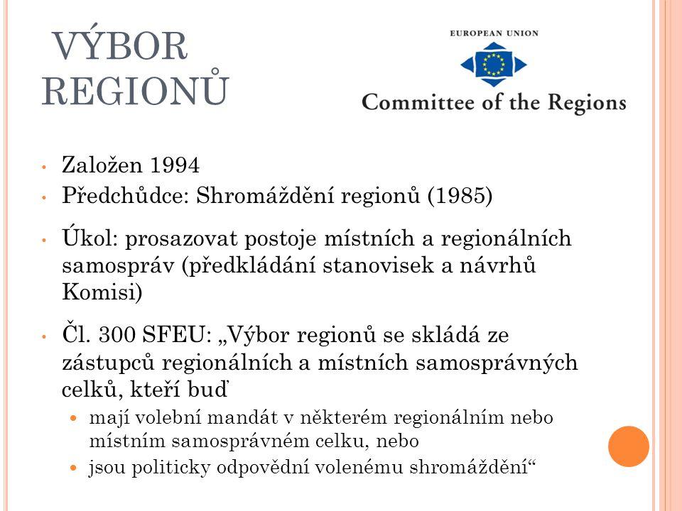 VÝBOR REGIONŮ Založen 1994 Předchůdce: Shromáždění regionů (1985)