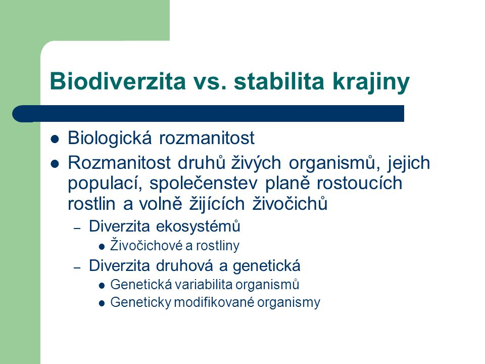 Biodiverzita vs. stabilita krajiny
