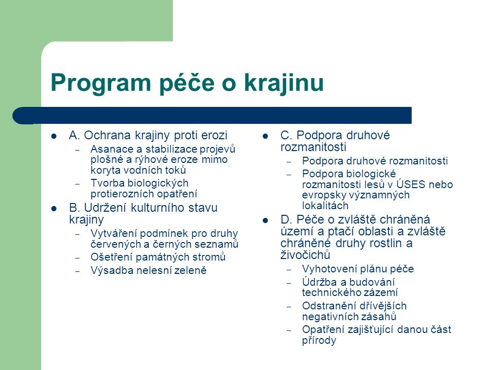 Program péče o krajinu A. Ochrana krajiny proti erozi