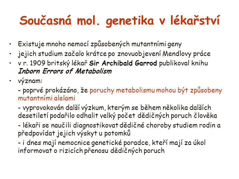Současná mol. genetika v lékařství