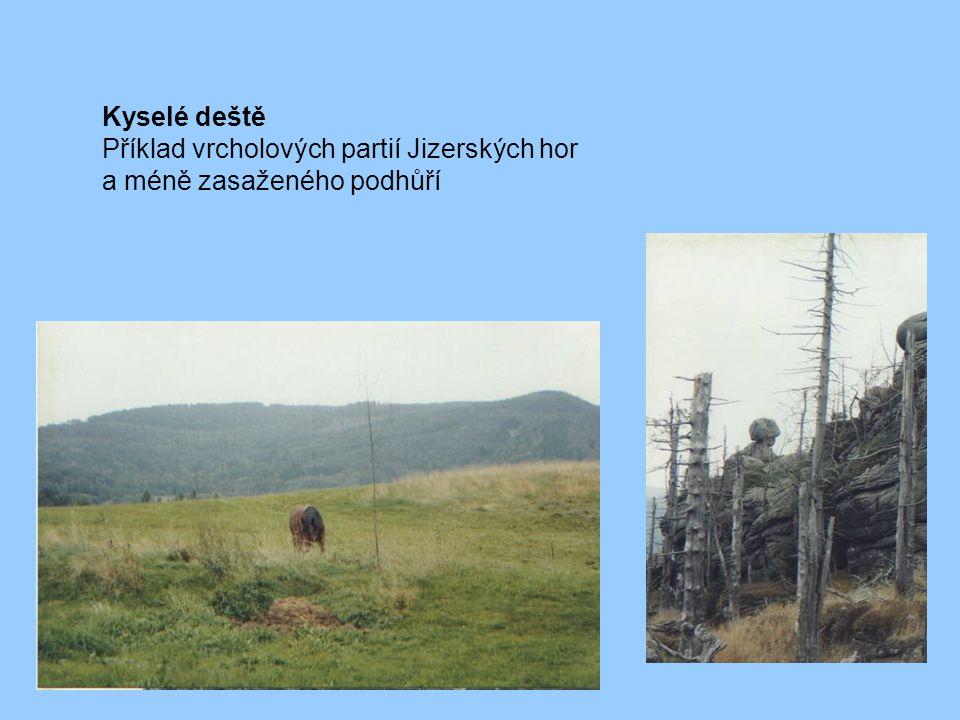 Kyselé deště Příklad vrcholových partií Jizerských hor a méně zasaženého podhůří