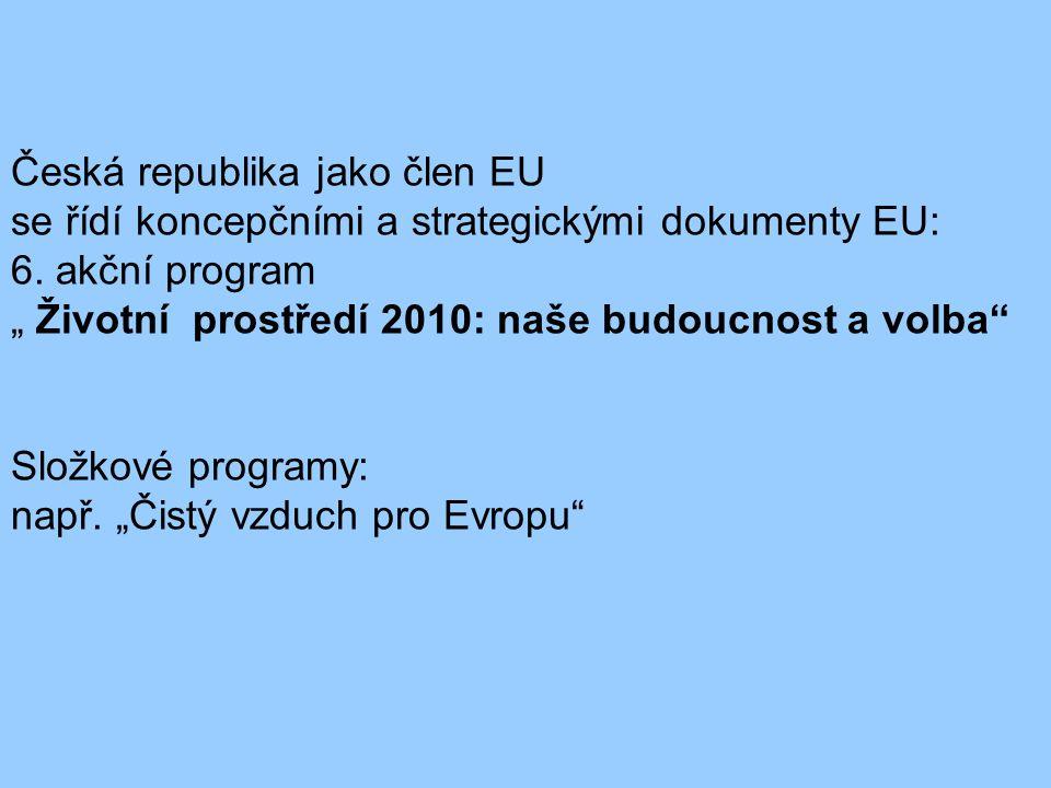 Česká republika jako člen EU