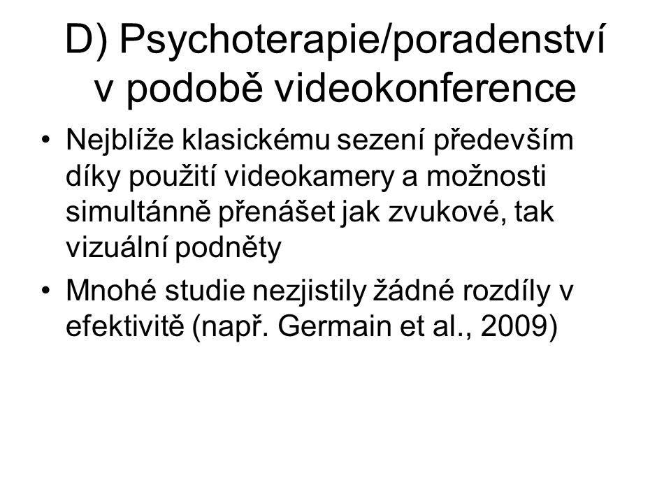 D) Psychoterapie/poradenství v podobě videokonference
