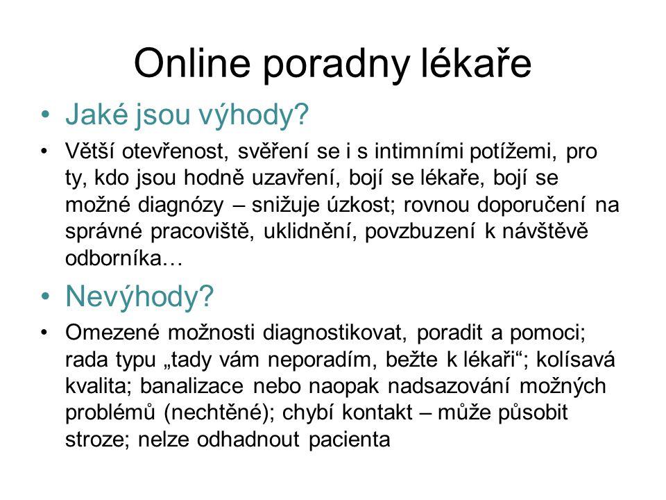 Online poradny lékaře Jaké jsou výhody Nevýhody