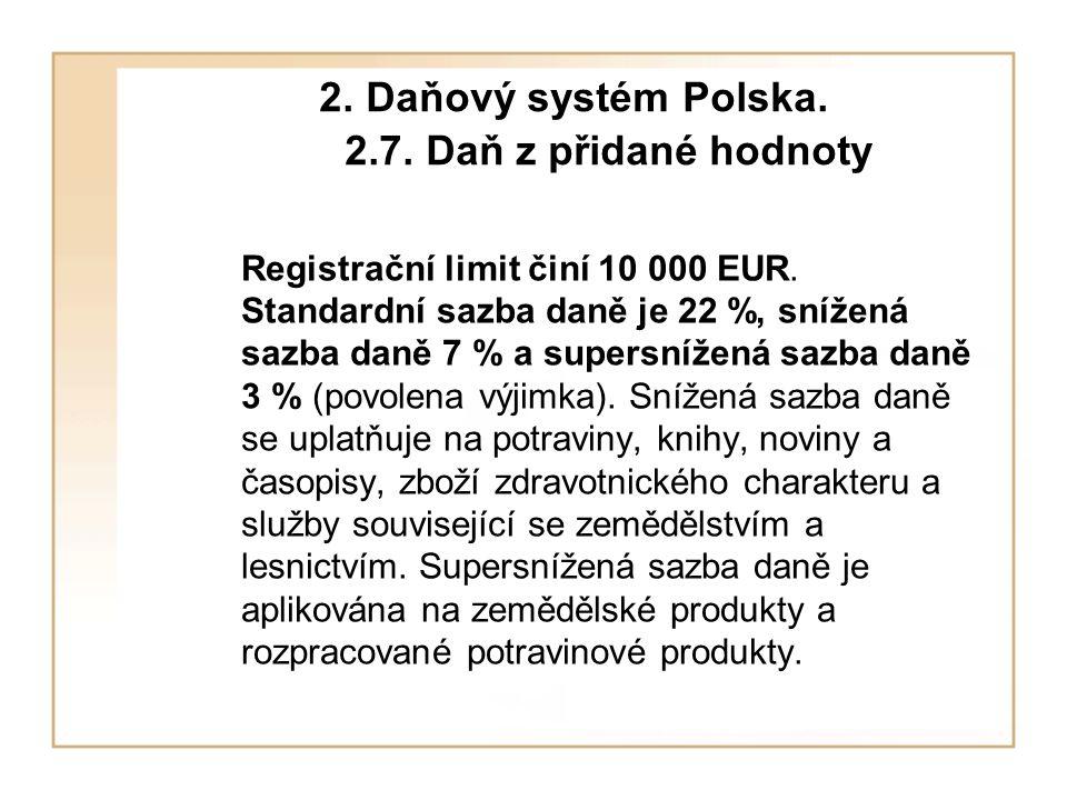2. Daňový systém Polska. 2.7. Daň z přidané hodnoty