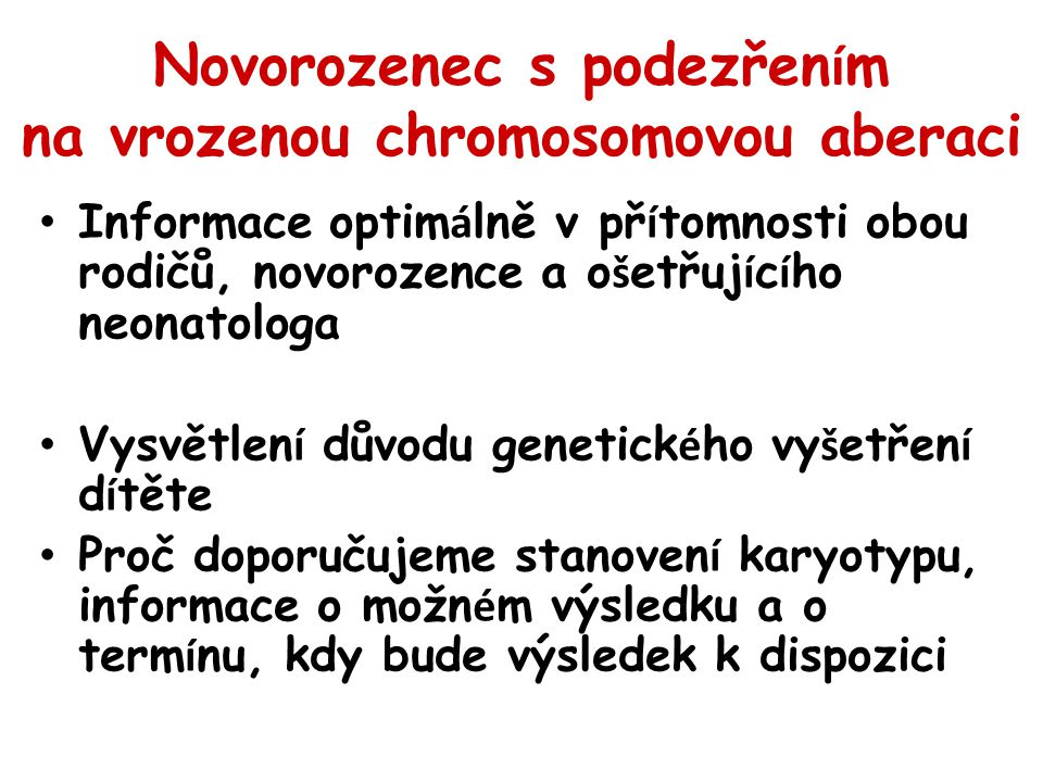 Novorozenec s podezřením na vrozenou chromosomovou aberaci