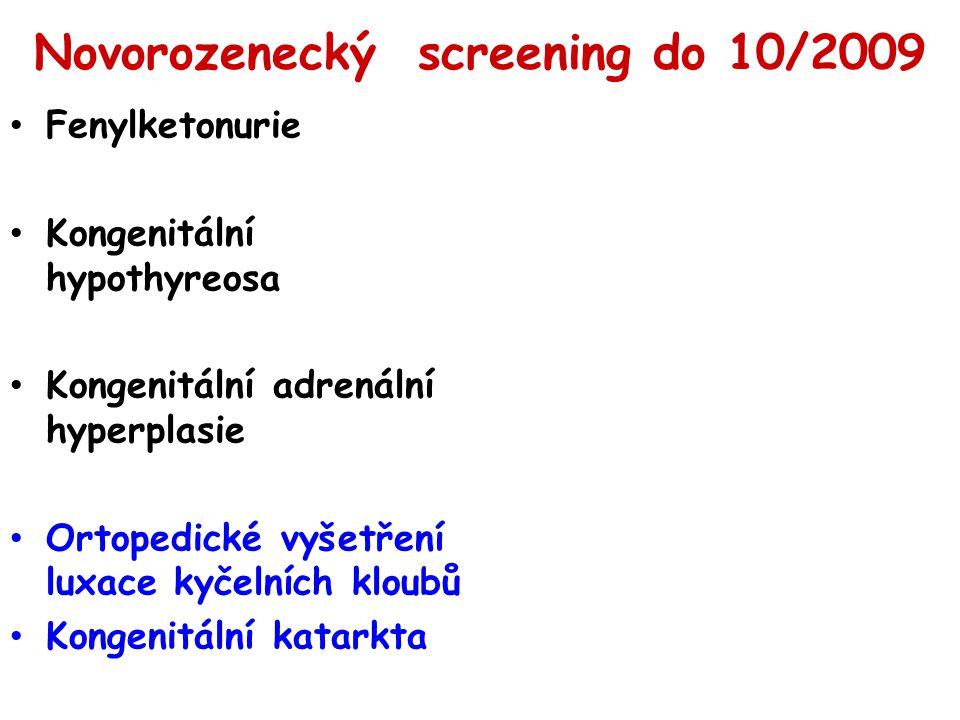 Novorozenecký screening do 10/2009