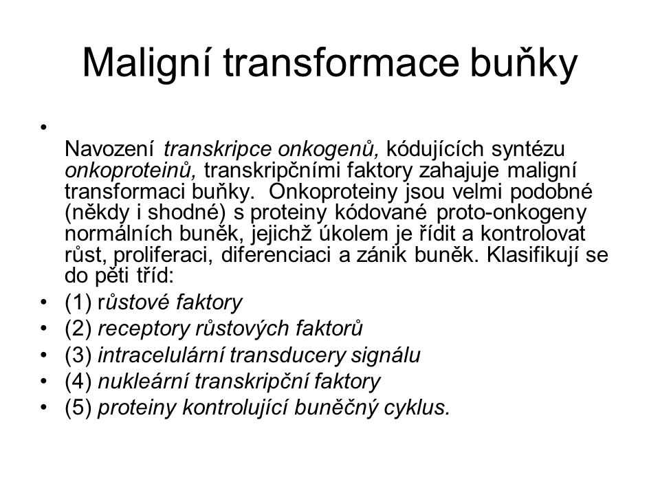 Maligní transformace buňky